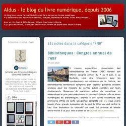 Aldus - tout sur le livre numérique, depuis 2006: PNB