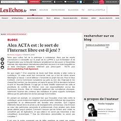 Alea ACTA est: le sort de l'Internet libre est-il jet ? - Blog