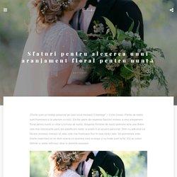 Alegerea unui aranjament floral pentru nuntă + Recomandări florării nuntă