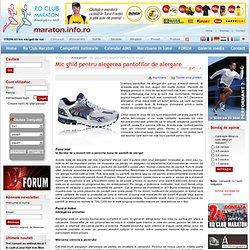 Mic ghid pentru alegerea pantofilor de alergare - Ro Club Maraton