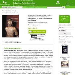 L'Aleijadinho, le lépreux bâtisseur de cathédrales - Patrick Straumann & Ferrante Ferranti