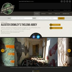 Aleister Crowley's Thelema Abbey