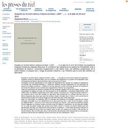 Alejandra Riera : Enquête sur le/notre dehors (Valence-le-Haut) < 2007 - ... >