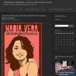 29 ago 6 pm Estela de Luz Por Nadia, Alejandra, Mile, Yesenia y Rubén, #JU5TICIA