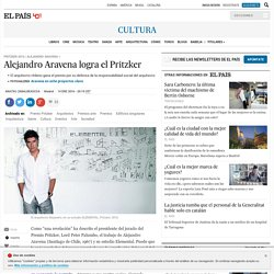 Alejandro Aravena logra el Pritzker