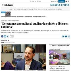 """Alejandro Romero: """"Detectamos anomalías al analizar la opinión pública en Cataluña"""""""