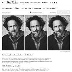 Alejandro Iñárritu Interview