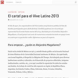 El cartel de Alejandro Magallanes para el Vive Latino 2013