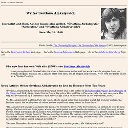 Writer Svetlana Aleksiyevich (Śviatłana Aleksiejevič) - - - - - - - - - - - - - - - -