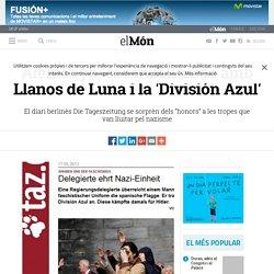 Alemanya, escandalitzada amb Llanos de Luna i la 'División Azul'