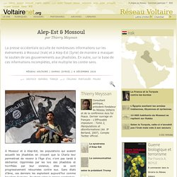 Alep-Est & Mossoul, par Thierry Meyssan