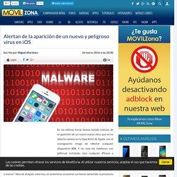 Alertan de la aparición de un nuevo y peligroso virus en iOS