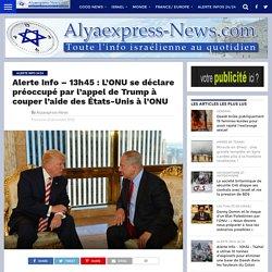 Alerte Info - 13h45 : L'ONU se déclare préoccupé par l'appel de Trump à couper l'aide des États-Unis à l'ONU