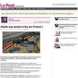 Alerte aux armes à feu en France! - Animal et Ethique sur LePost.fr (20:35)