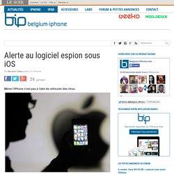 Alerte au logiciel espion sous iOS