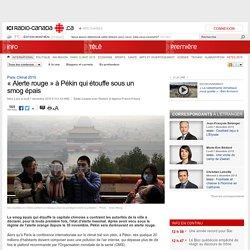 « Alerte rouge » à Pékin qui étouffe sous un smog épais