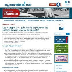 NOUVEAUX DANGERS : Alertes Cyberaide.ca