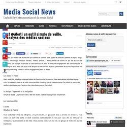 Test @Alerti un outil simple de veille, d'analyse des médias sociaux