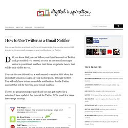 How to Get SMS Text Alerts for Gmail through Twitter