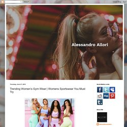 Alessandro Allori: Trending Women's Gym Wear