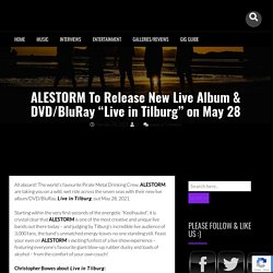 """ALESTORM To Release New Live Album & DVD/BluRay """"Live in Tilburg"""" on May 28"""