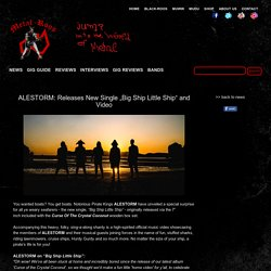 """ALESTORM: Releases New Single """"Big Ship Little Ship"""" and Video"""