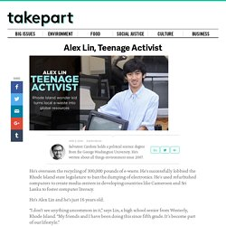 Alex Lin, Teenage Activist