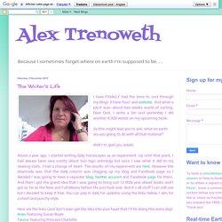 Alex Trenoweth: The Writer's Life