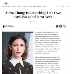 Alexa Chung Launches Fashion Label