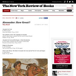 Alexander: How Great? by Mary Beard
