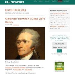 Alexander Hamilton's Deep Work Habits