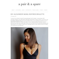 DIY ALEXANDER WANG INSPIRED BRALETTE