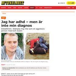 Alexander Skytte: Jag har adhd – men är inte min diagnos