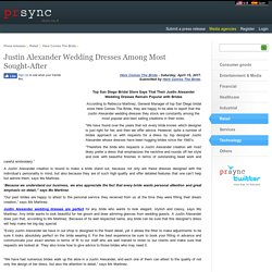 Justin Alexander Wedding Dresses Among Most Sought-After