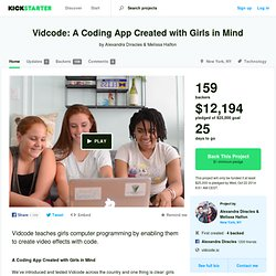 Vidcode: A Coding App Created with Girls in Mind by Alexandra Diracles & Melissa Halfon