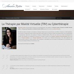 Alexandra Rivière – Psychologue Paris 8 » Thérapie par réalité virtuelle (TRV)