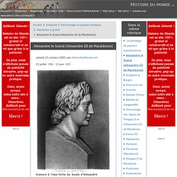 Alexandre le Grand (Alexandre III de Macédoine)
