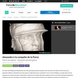 Alexandre à la conquête de la Perse