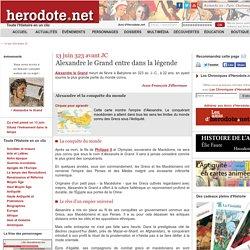 13 juin 323 avant JC - Alexandre le Grand entre dans la légende - Herodote.net