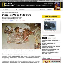 L'épopée d'Alexandre le Grand