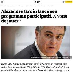 Alexandre Jardin lance son programme participatif. A vous de jouer !