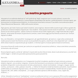 Alexandria - La nostra proposta