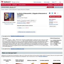 La Gloire d'Alexandrie. L'Egypte d'Alexandre à Cléopâtre par Collectif: Paris Musées Couverture souple, 1ère Édition - Okmhistoire