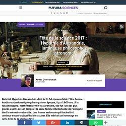 Fête de la science 2017 : Hypathie d'Alexandrie, lumineuse philosophe astronome