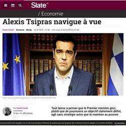 Alexis Tsipras navigue à vue