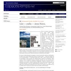 Alexis Vrignon : Lire — enfin — Arne Næss.