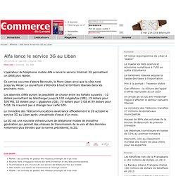 Alfa lance le service 3G au Liban