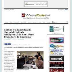 Cursos d'alfabetització digital dirigit als immigrants de Sant Pere Pescador i la Jonquera - viladeroses.cat