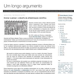 Um longo argumento: Ensinar a pensar: o desafio da alfabetização científica