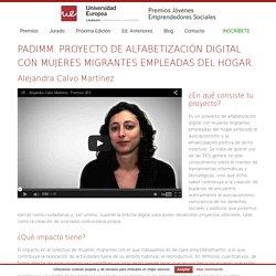 PADIMM. PROYECTO DE ALFABETIZACIÓN DIGITAL CON MUJERES MIGRANTES EMPLEADAS DEL HOGAR. - Premios Jóvenes Emprendedores Sociales